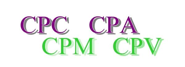 CPC, CPA, CPM, CPV