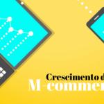 M-commerce cresce 47% em 2015