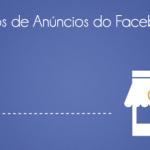 Tipos de Anúncios no Facebook