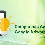 Campanhas Avançadas no Google Adwords