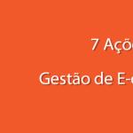 7 Ações na gestão de e-commerce para potencializar suas vendas