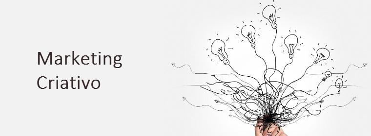 Marketing Criativo: A Estratégia do Momento