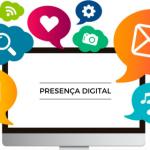 Presença Digital: A sua empresa tem?
